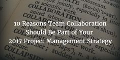 10 Reasons Team Collaboration Should Be Part of Your 2017 Project Management Strategy http://www.leankor.com/10-reasons-team-collaboration-2017-project-management-strategy/?utm_campaign=coschedule&utm_source=pinterest&utm_medium=Leankor&utm_content=10%20Reasons%20Team%20Collaboration%20Should%20Be%20Part%20of%20Your%202017%20Project%20Management%20Strategy #collaboration #projectmanagement #businessimprovement