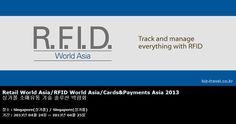 Retail World Asia/RFID World Asia/Cards Asia 2013 싱가폴 소매유통 기술 솔루션 박람회