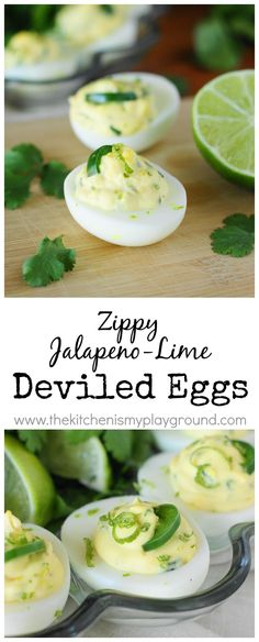Jalapeno-Lime Deviled Eggs ~ these deviled eggs deliver up a zippy spicy-yet-refreshing flavor punch.   www.thekitchenismyplayground.com