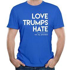 Love Trum Hate Not My President Mens' Short Sleeve T-shirt Tee Shirt M