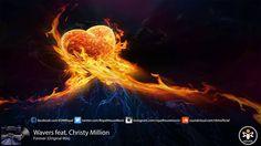 Wavers feat. Christy Million - Forever (Original Mix)