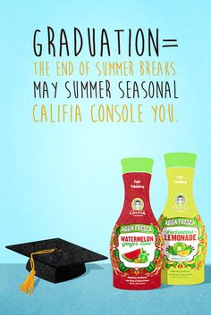Graduation week is finally here and it is time to celebrate all your greatest achievements ...with Califia!