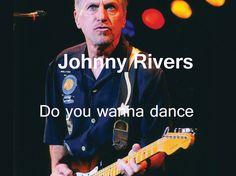 Johnny Rivers - Do you wanna dance