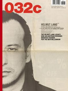 032c Issue #31 — Winter 2016/2017: HELMUT LANG