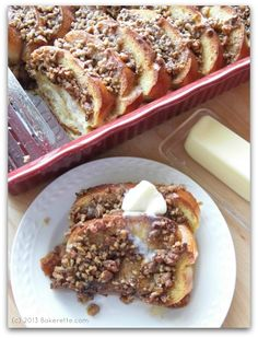 This might be thee best French Toast Casserole I've had yet made with Pralines topping. | Bakerette.com