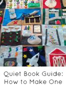 Quiet Book Guide: How to Make One of Your Own from And Next Comes L