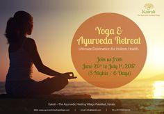 Yoga & Ayurveda Retreat - June 26th July 1st, 2017 (5 Nights / 6 Days) Join us for our Yoga & Ayurveda retreat at the Kairali Ayurvedic Healing Village in Palakkad, Kerala.