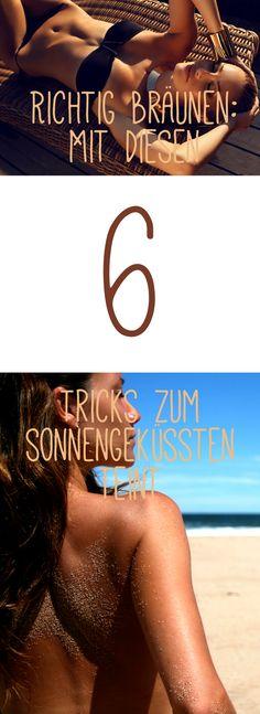 Richtig bräunen: Mit diesen 6 Tricks zum sonnengeküssten Teint! Jetzt auf gofeminin.de!  #gofeminin #richtigbräunen #tan #sunkissed #summer #beauty