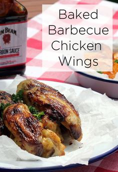 Baked Barbecue Chicken Wings using the new Jim Beam Bourbon Sauce. It ...