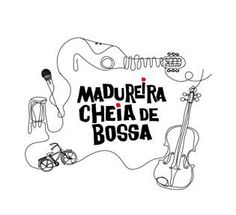 """Agenda Cultural RJ: A BOSSA NOVA ATERRISSA EM MADUREIRA Projeto """"Madu..."""