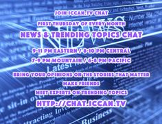 HAPPENING NOW: Live Chat! News & Trending Topics. What's on your mind? http://www.iccan.tv/chat.html