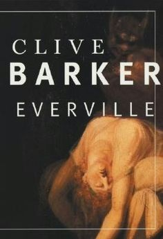 Everville - Best book I ever read.