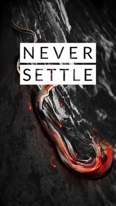 "Download OnePlus themed ""Never Settle"" wallpaper in midnight black color in 1080 × 1920 resolution. Download OnePlus 5 Wallpaper."
