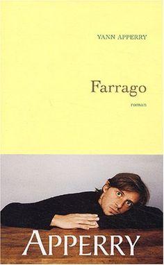 Farrago - Prix Goncourt des lycéens 2003 de Yann Apperry, http://www.amazon.fr/dp/2246614813/ref=cm_sw_r_pi_dp_MqS5rb081Q96W