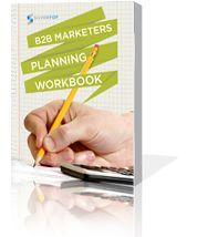 FREE~ B2B Marketers Planning Workbook