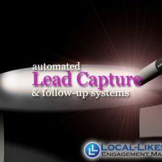 Capture leads and follow up with them through texts, emails and voice mails!
