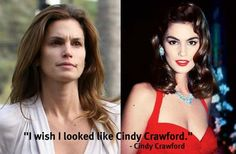 Reality - even celebrities and models wish they looked the way they do when made up.