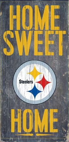 "Pittsburgh Steelers Wood Sign - Home Sweet Home 6""""x12"""" Z157-7846004853"