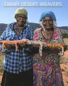 Say G'day to Australia's Tjanpi Desert Weavers! These Aboriginal Weavers Are Way More Badass Than You Aboriginal Artwork, Aboriginal Artists, Aboriginal People, Australian Painters, Australian Art, Weavers Art, Textile Sculpture, Textile Art, Desert Art