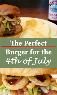 The Perfect burger for the 4th of july