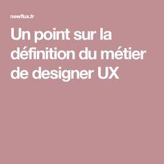 Un point sur la définition du métier de designer UX