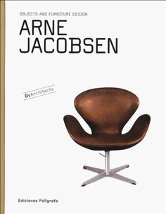 Arne Jacobsen: Objects and Furniture Design (Objects and Furniture Design By Architects) by Sandra Dachs http://www.amazon.com/dp/8434311844/ref=cm_sw_r_pi_dp_CODMtb0ZKP0KMVQA