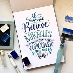Don't forget - you are a miracle - Handlettering Inspiration Hand Lettering Quotes, Creative Lettering, Brush Lettering, Lettering Design, Watercolor Lettering, Calligraphy Quotes Doodles, Doodle Fonts, Calligraphy Letters, Typography Letters