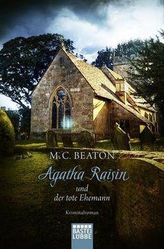 Agatha Raisin und der tote Ehemann / Agatha Raisin Bd.5