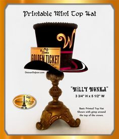 Top Hats, Willy Wonka Hat Printable Willy Wonka Top Hat, Willy Golden Ticket, Charlie and the Chocolate Factory Top Hat, DIY Mad Hatter Hat