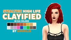 stealthic high life clayifiedas per request i have clayified stealthic's high life hair! • all EA colors • custom CAS thumbnail • will not work in laptop mode • requires mesh by stealthic • please message me if you have any problems! download: here...