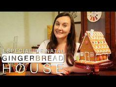 Especial de Natal: Gingerbread House - Confissões de uma Doceira Amadora - YouTube