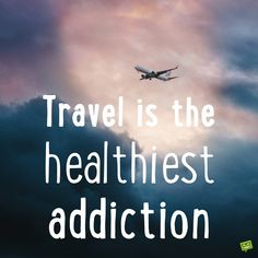 The Best Travel Quotes Travel quotes 2019 Travel is the healthiest addiction. Vacation Quotes, Best Travel Quotes, Packing Tips For Travel, Travel Essentials, Journey Quotes, Life Quotes, Have A Nice Trip, Wanderlust Quotes, Adventure Travel