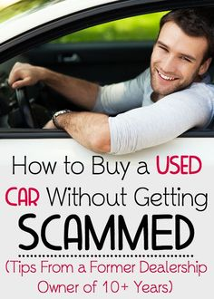 Overwhelmed and unimpressed in your search for a good used car? Here's some helpful advice from a former used car dealer to teach you how to find a good used car without getting scammed. used cars Tips For Buying a Used Car - How To Buy a Secondhand Car