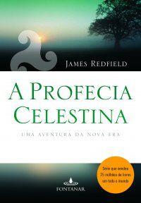 A Profecia Celestina - James Redfield.    Meu livro de cabeceira...