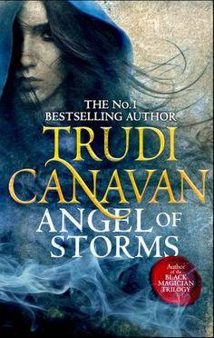 Angel of Storms (Millennium's Rule #2) by Trudi Canavan - September 24th 2015 by Orbit