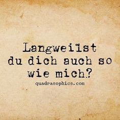 Nachhilfe Hofheim www.de Inspirational & Motivational Quotes & Sprüche & Sayings & Citations Motivational & Inspiring Quotes on Posters & Pictures Best Quotes, Funny Quotes, Cool Slogans, Words Quotes, Sayings, German Quotes, Coaching, Thats The Way, Man Humor