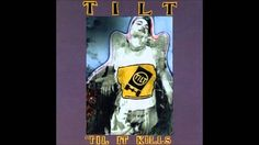 Tilt - 'til it kills (full album)