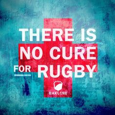 There is no cure for rugby. And thats the way we like it. English Rugby, Irish Rugby, Rugby League, Rugby Players, Frases Rugby, Rugby Pictures, Rugby Images, Sports Photos, Rugby Rules