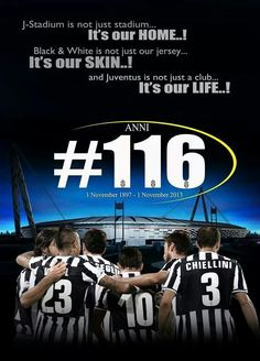 Happy Aniversary Juventus!
