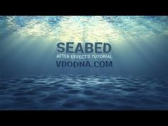 Seabed Under-water After Effects Tutorial - YouTube