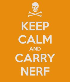KEEP CALM AND CARRY NERF - KEEP CALM AND CARRY ON Image Generator - brought to you by the Ministry of Information