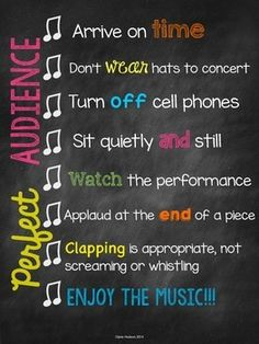 Display this fun chalkboard poster in your classroom to discuss proper concert etiquette.  Poster is 8 1/2 inches by 11 inches.    Thank you! Don't forget to follow me for sales, freebies, and new products!   Fonts: KG Fonts