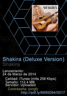#Shakira #DeluxeEdition Tracklist: 01 ‪#‎Dare‬ (La La La) 02 Can't ‪#‎Remember‬ to ‪#‎ForgetYou‬ (feat. Rihanna) 03 ‪#‎Empire‬ 04 You Don't Care ‪#‎AboutMe‬ 05 Cut Me Deep (feat. MAGIC!) 06 Spotlight 07 ‪#‎Broken‬ ‪#‎Record‬ 08 ‪#‎Medicine‬ (feat. Blake Shelton) 09 23 10 The One Thing 11 ‪#‎Nunca‬ Me ‪#‎Acuerdo‬ de ‪#‎Olvidarte‬ 12 ‪#‎LocaPorTi‬ 13 La La La (Brasil 2014) 14 ‪#‎Chasing‬ Shadows 15 ‪#‎ThatWay‬ adf.ly/6695094/0017