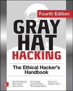 AwesomeGray Hat Hacking The Ethical Hacker's Handbook Fourth Edition (eBook) - Technology Park Hacking Books, Learn Hacking, Computer Programming, Computer Science, Computer Help, Computer Hacking, Computer Coding, Learn Programming, Computer Internet
