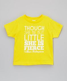 Makes me think of my daughter every time I read it. Three years after open heart surgery she is very fierce and teaches me every day! :: 'She is Fierce' Toddler Tee