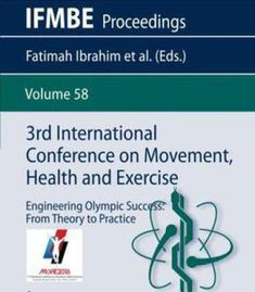 3rd International Conference On Movement Health And Exercise: Engineering Olympic Success: From Theory To Practice PDF