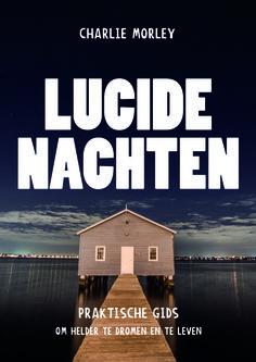 #Lucide nachten - Charlie Morley