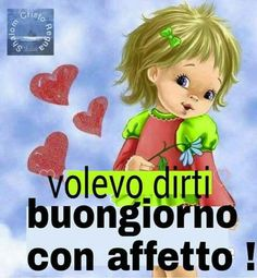 Buongiorno Italian Memes, Messages, Good Morning Quotes, Happy Day, Me Quotes, My Books, Bible, Humor, Fictional Characters