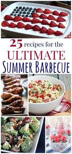 BBQ Ideas 25 Recipes for The Ultimate Summer Barbecue - grilling recipes, salads, and desserts for all of your Memorial Day, Fourth of July, Labor Day and other summer parties! Summer Grilling Recipes, Barbecue Recipes, Summer Recipes, Holiday Recipes, Healthy Recipes, Gourmet Recipes, Picnic Recipes, Recipes Dinner, Picnic Ideas