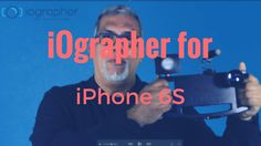 iOgrapher TV - Meet the iOgrapher for iPhone 6S